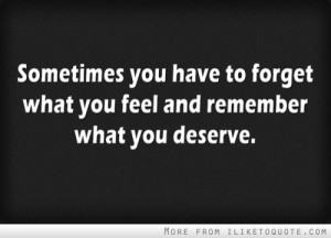 Forget what you feel